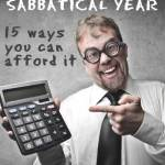 1 year sabbatical: 15 Creative Ways You Can Afford A Family Sabbatical Year Abroad