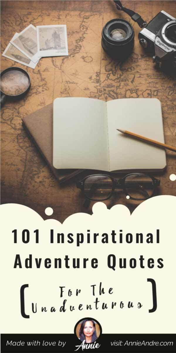 pintrest image for 10 inspirational quotes for the unadventurous