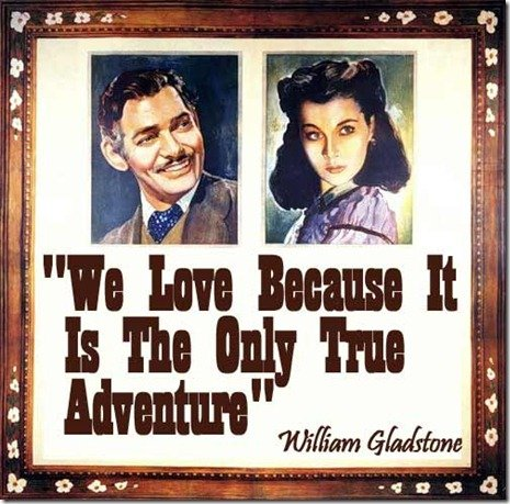 adventure quotes gone-with-the-winde-love