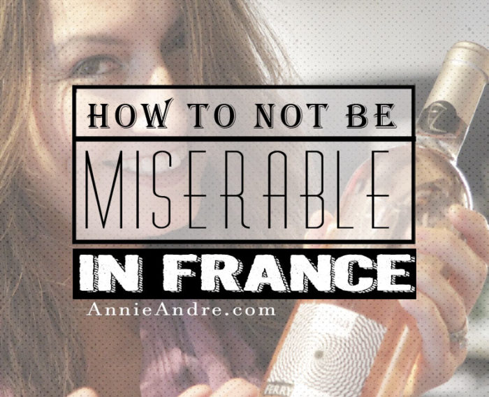 how not to be miserable in France: Avoiding culture shock