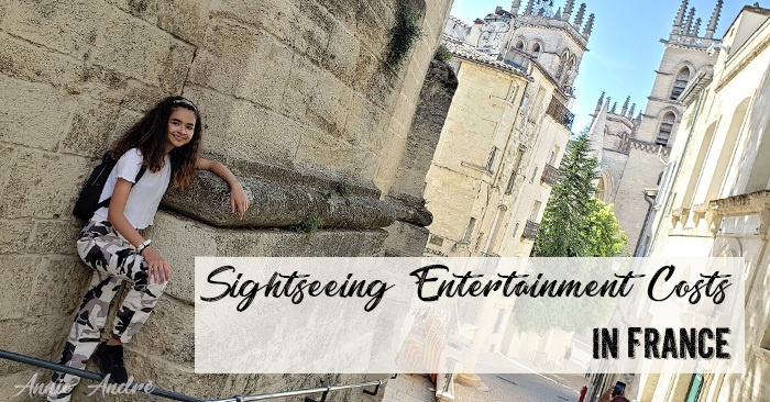 Our entertainment and sightseeing costs in France