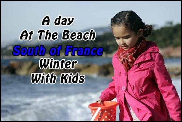 A day at the beach in the south of france: Le Pradet winter with kids