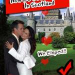 How To Get Married In Scotland or Elope: A Destination Wedding Guide For Foreigners