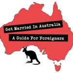 How To Elope Or Get Married In Australia: A Destination Wedding Guide For Foreigners
