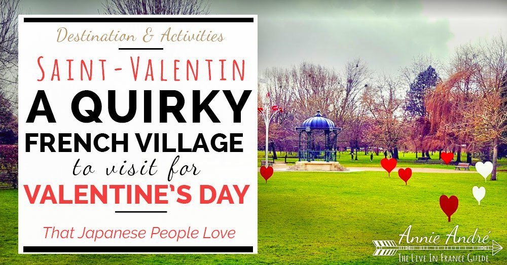 FB a quirky French village to visit for Valentines Day