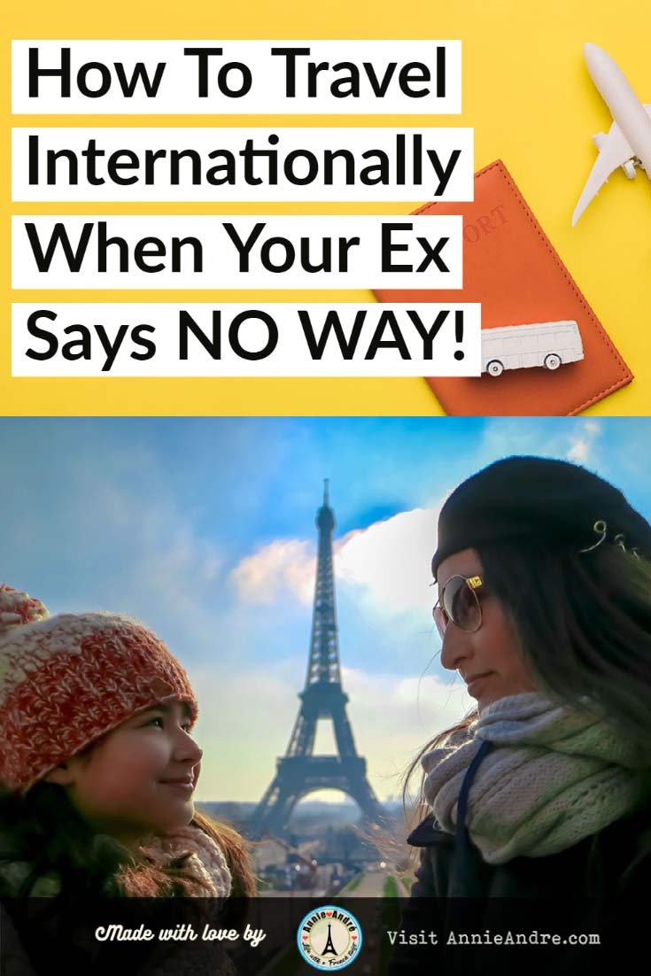pin : How I travelled internationally without my ex's permission using a court order