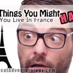 20 Things You Might Hate If You Live in France