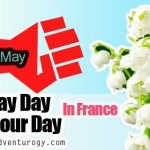 May Day, May Day In France! Another French Holiday But What is it?