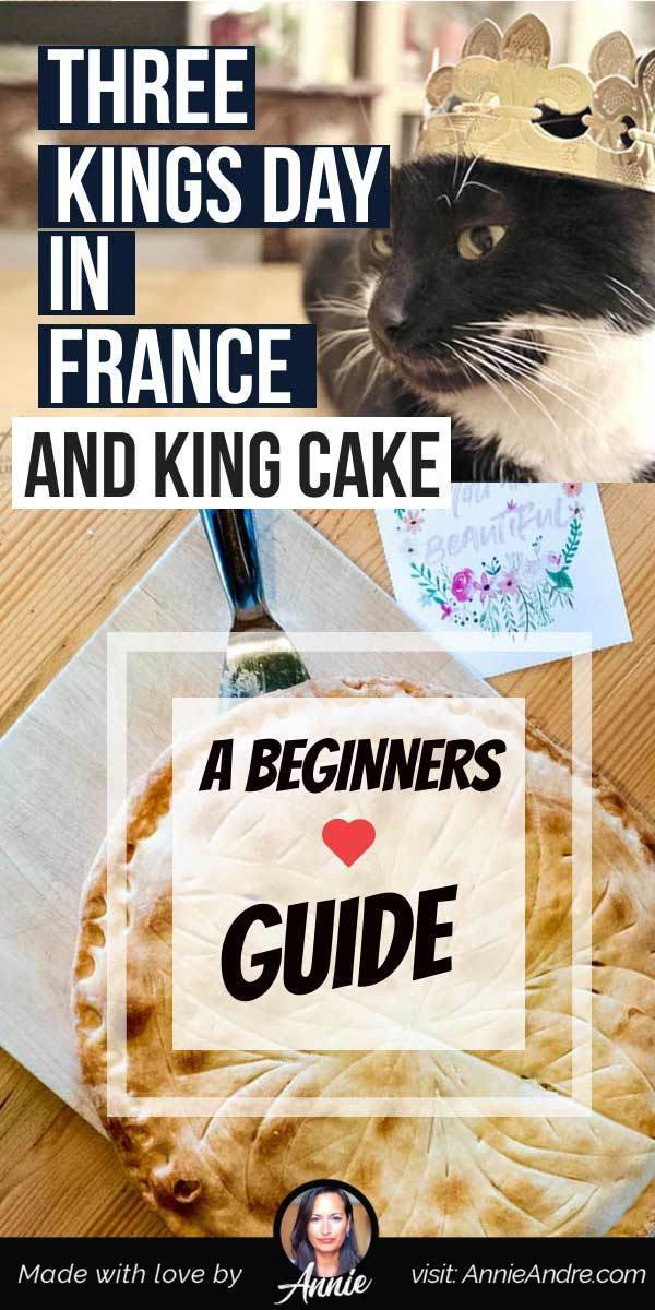 "On January 6th, people across France celebrate Epiphany day aka 3 Kings day by eating King cake ""la galette des Rois"". Here's how it's celebrated and what to expect."