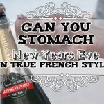 Can you stomach New Years Eve In True French Style? Weird Foods!