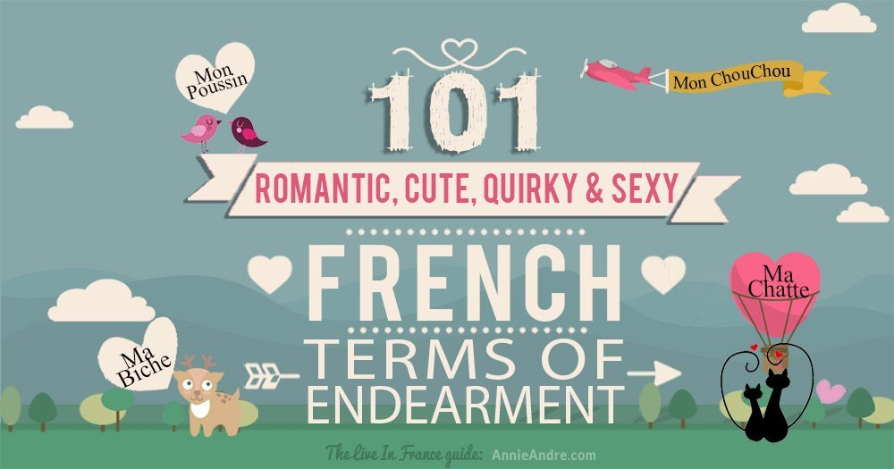 Cute, sexy & quirky French Terms of Endearment