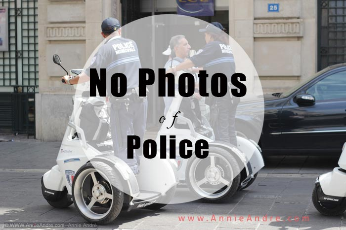 A weirdly funny French Laws in France: You can't take photos of police. enot even in th background
