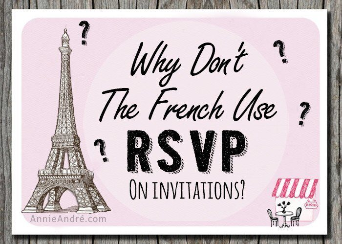 Why don't French people use the abbreviation RSVP?