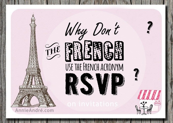 Why don 39 t the french know the meaning of rsvp a french for Define rsvp on invitations