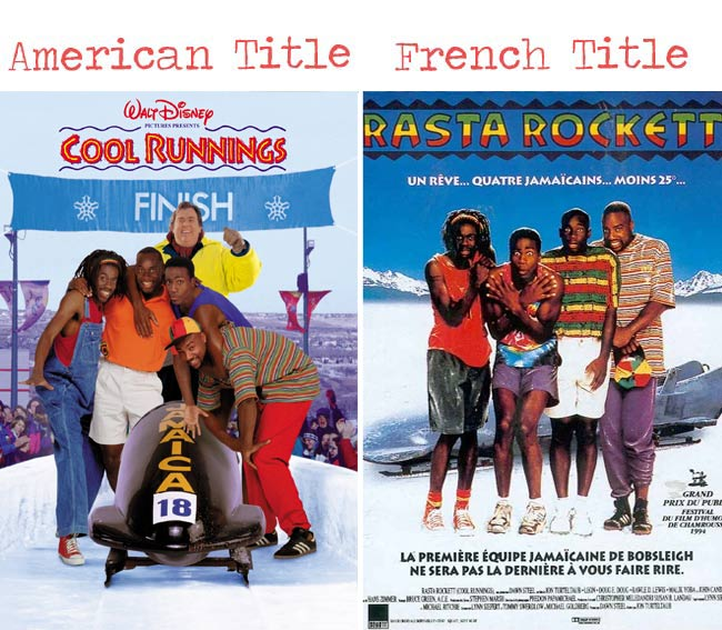 Cool runnings = Rasta Rockett movie title for French audience
