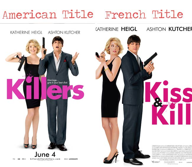 killers = kiss & kill movie title for French audience
