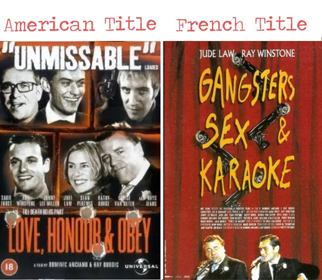 love, honour & obey = gangsers sex & karaoke movie title for French audience