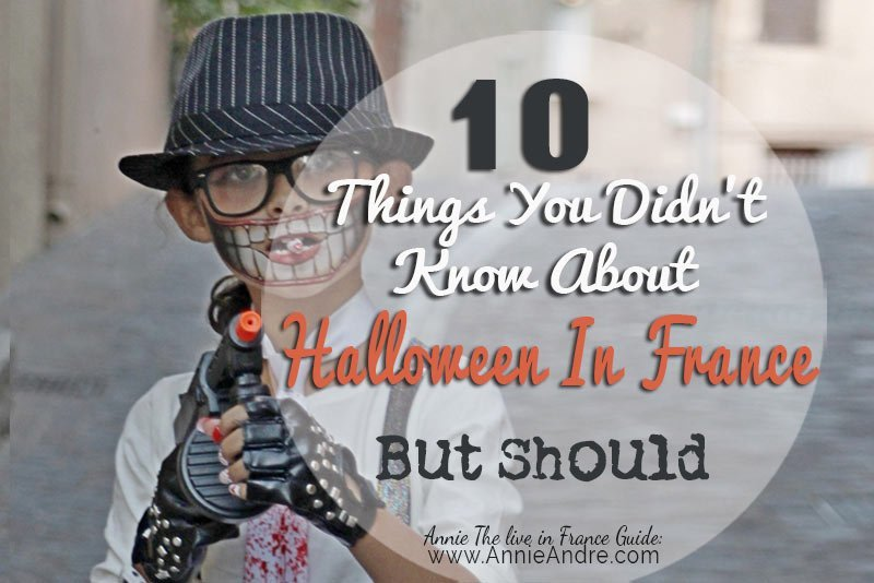 10 Things you didn' know about Halloween in France but should