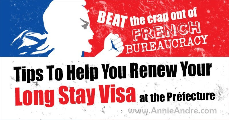 feat ured image of tips to help you renew your French long stay visa at the prefecture