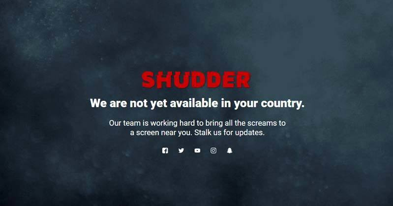 Shudder is retion blocked outside of US.