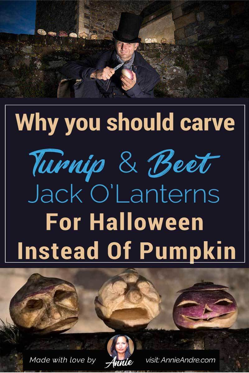 pinterest image why you should carve turnip & beet Jack O'lanterns instead of pumpkin for Halloween