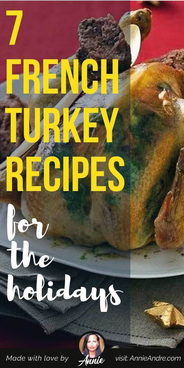 pintrest image about French Turkey Recipes To Serve For The Thanksgiving and Christmas Holiday