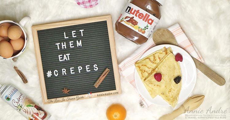Let them eat crepes by AnnieAndre.com