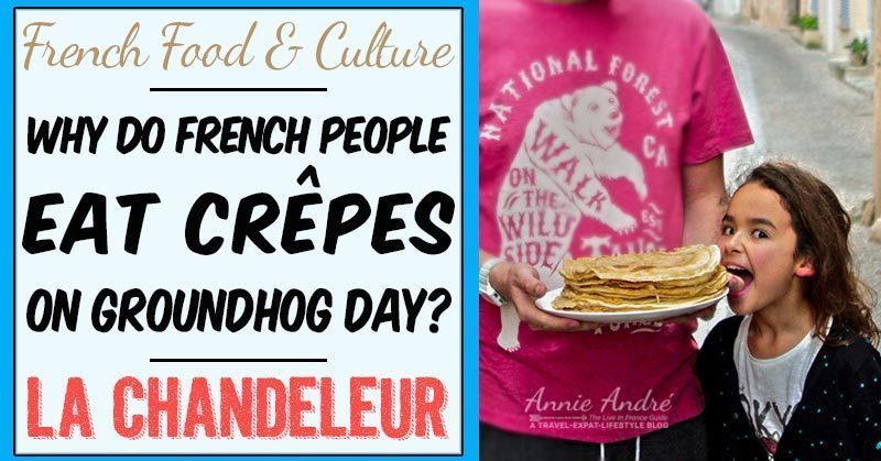 La Chandeleur: Why do French people eat Crepes on groundhog day?