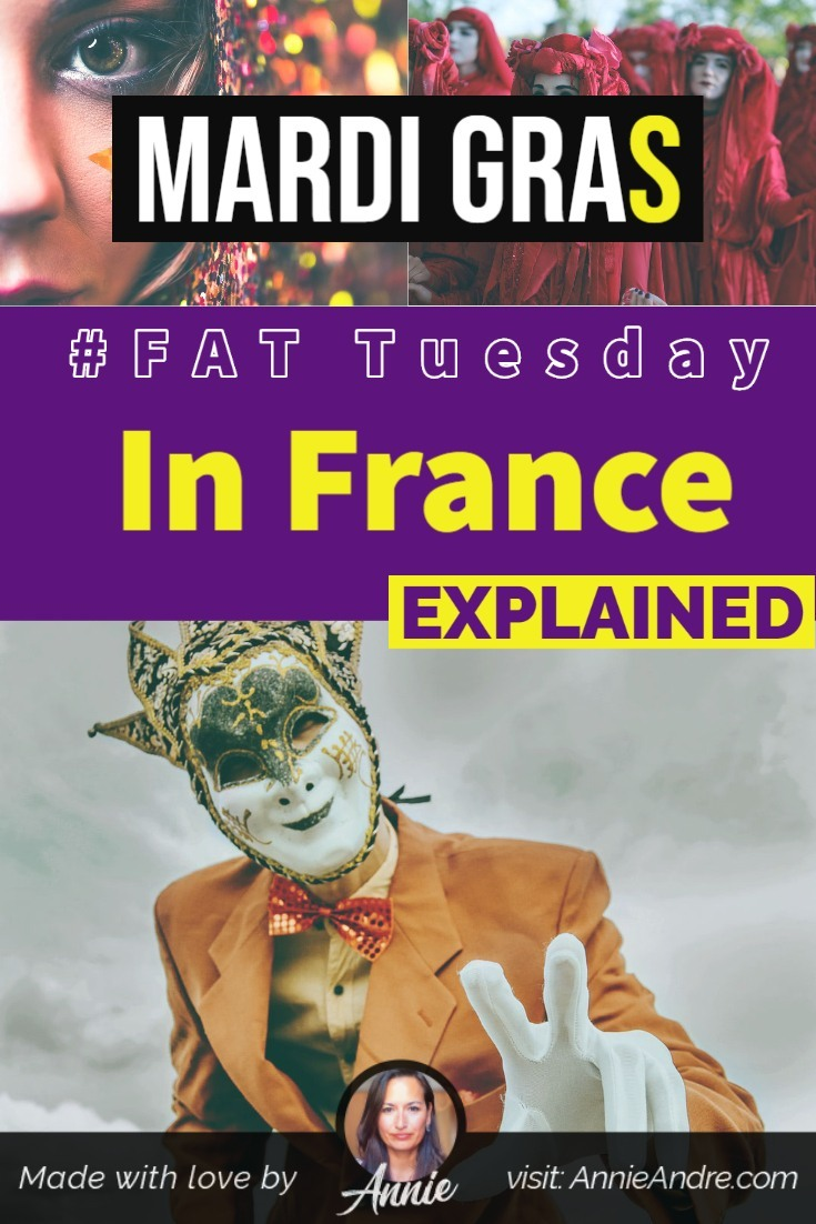 Pin Mardi gras in France explained