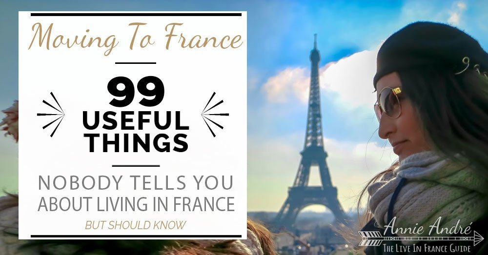 101 things no one ever tells you about moving to France