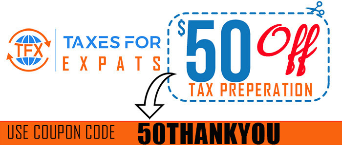 Get a 50 DOLLAR dollar discount withcoupon code 50THANKYOU at Taxes For Expats