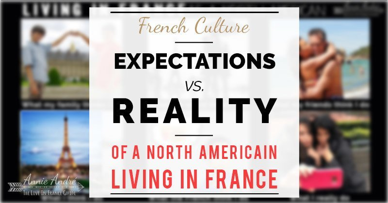 Expectations vs. Reality: living up the stereotypes of a North American living in France