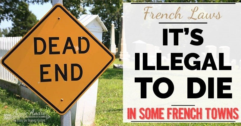 Weird French law: It's illegal to die in these towns in France