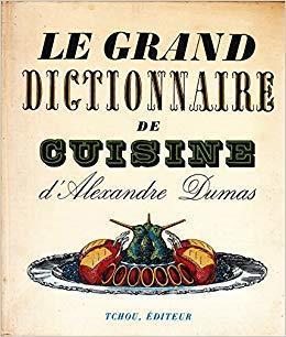 Alexandre dumas grand dictionaire