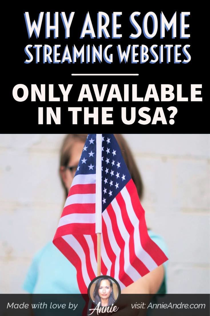 Why are some streaming websites only available in the USA