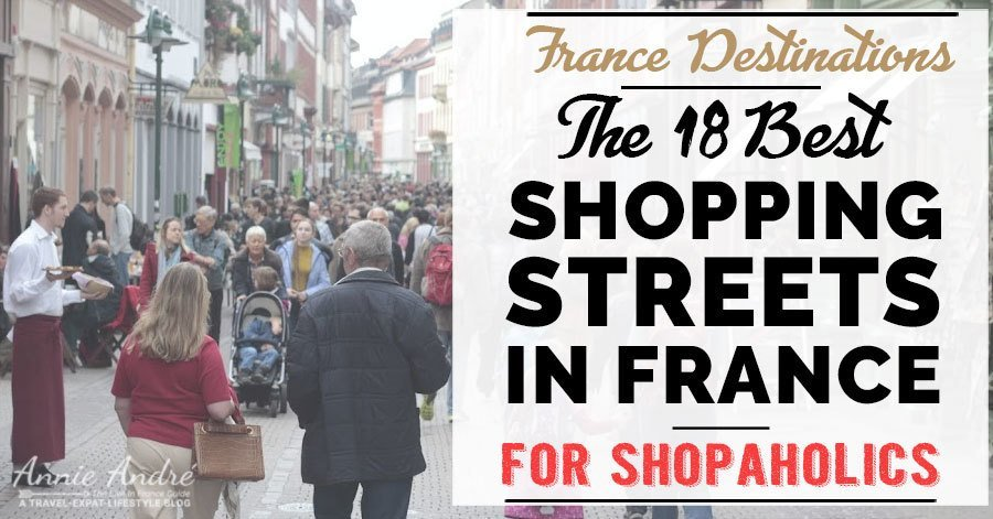 The 18 best main shopping streets in France
