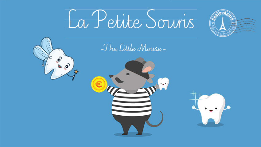 La Petite Souris: The Little Mouse is the French Tooth Fairy In France