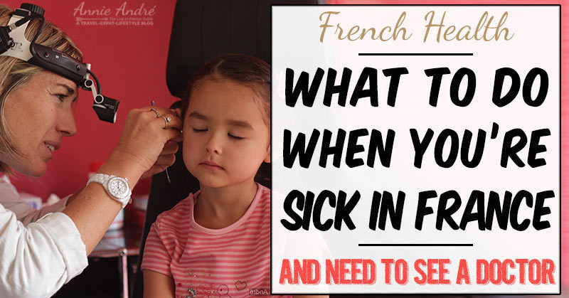 what to do when you're sick in France: finding a doctor