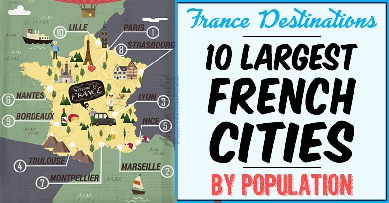Link to a polst listing 10 Largest French Cities by population