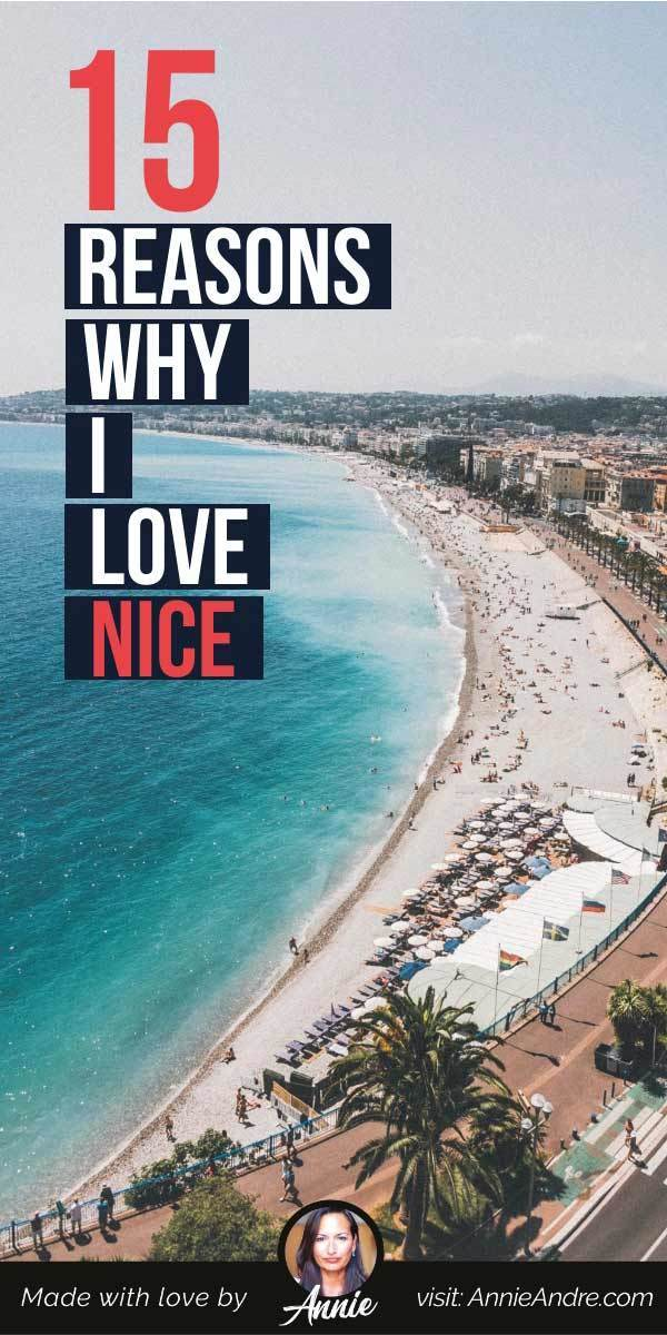 Pintrest pin about 15 Reasons Why I Love Nice France