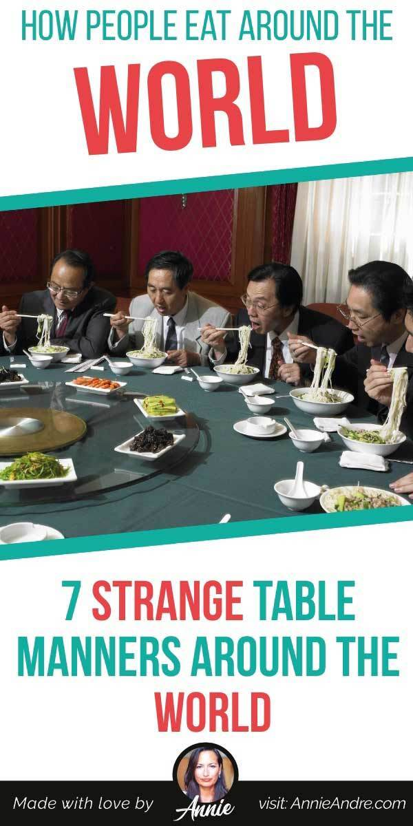 pintrest pin about Strange Table Manners Around The World