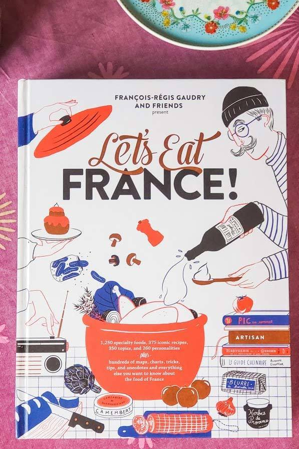 let's Eat France cook Book and French culture