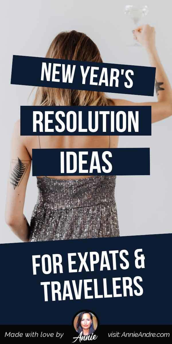 New Years Resolution ideas for travellers and expats