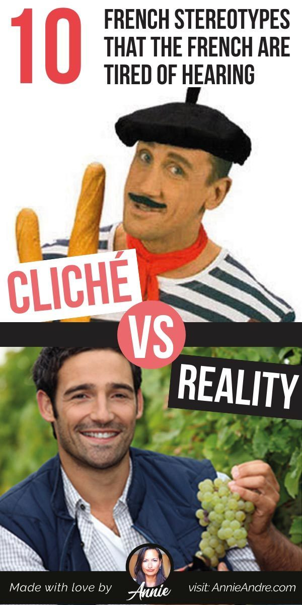 pintrest pin about Top French Stereotypes And Cliches The French Are Tired Of Hearing About
