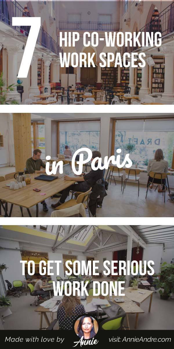 pintrest pin about 7 Hip Co-working Work Spaces In Paris