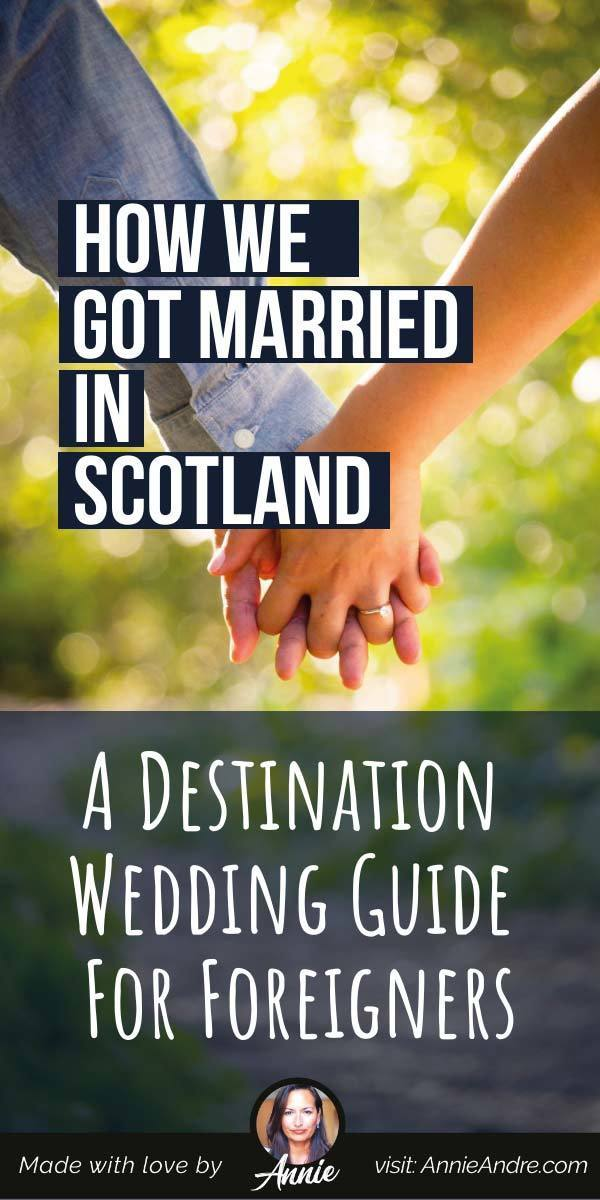 pintrest pin about How We Got Married In Scotland