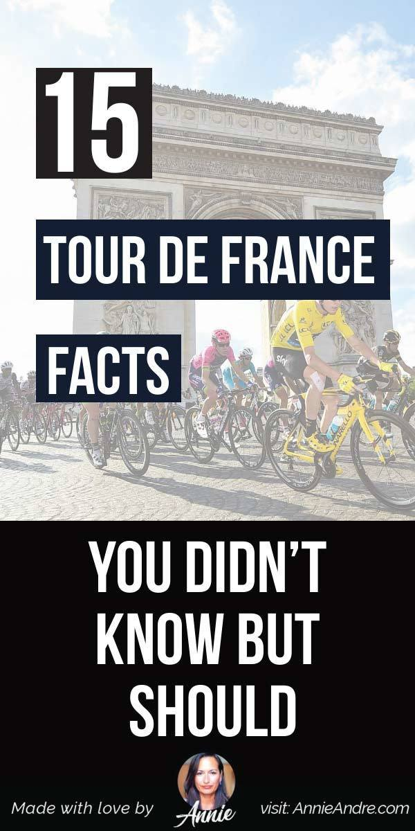 pintrest pin about 15 Bizarre Tour De France Facts YOU Didn't Know But Should