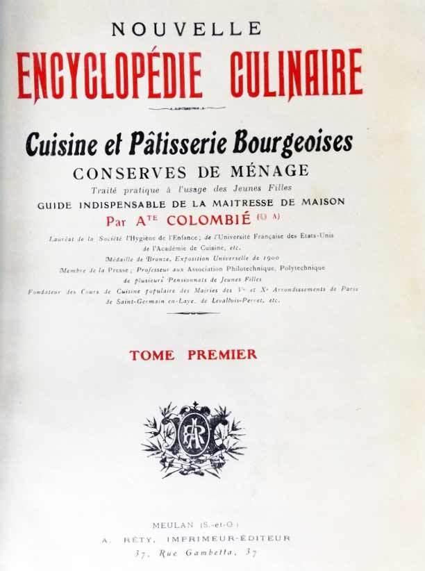 """image of Colombie's """"NOUVELLE ENCYCLOPEDIE CULINAIRE. Cuisine et Patisserie Bourgeoises, conserves de menage"""