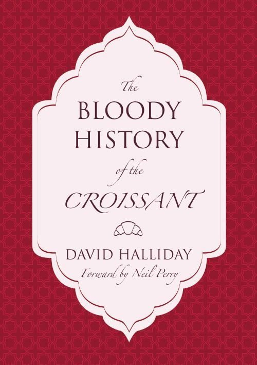 bloody history of croissant
