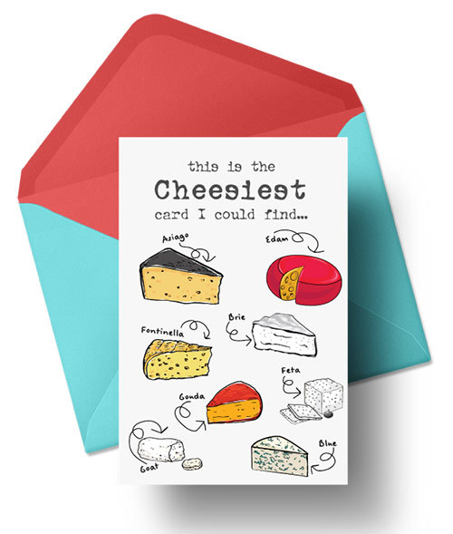 This Is The Cheesiest Card I Could Find (WHITE)